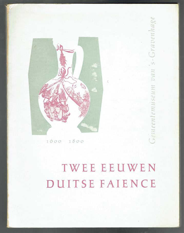 Twee eeuwen Duitse faience