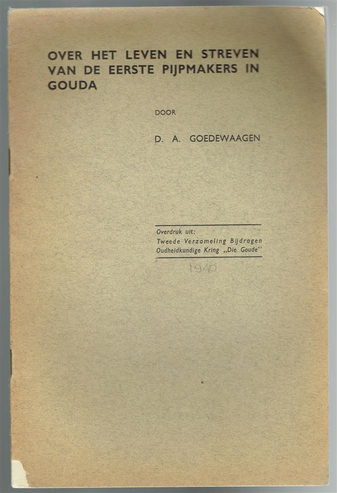 Over het leven en streven van de eerste pijpmakers in Gouda
