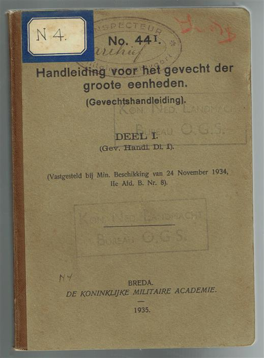 Handleiding voor het gevecht der groote eenheden (gevechtshandleiding). Deel I (Gev. Handl. Dl. I).