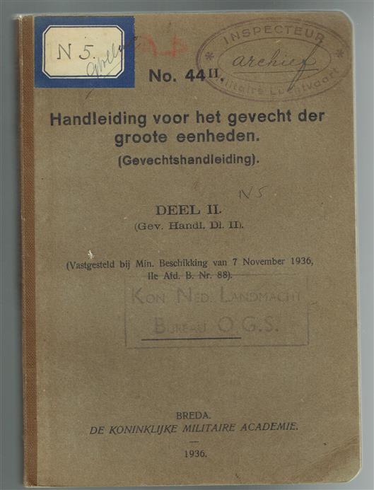 Handleiding voor het gevecht der groote eenheden (gevechtshandleiding). Deel II (Gev. Handl. Dl. II).