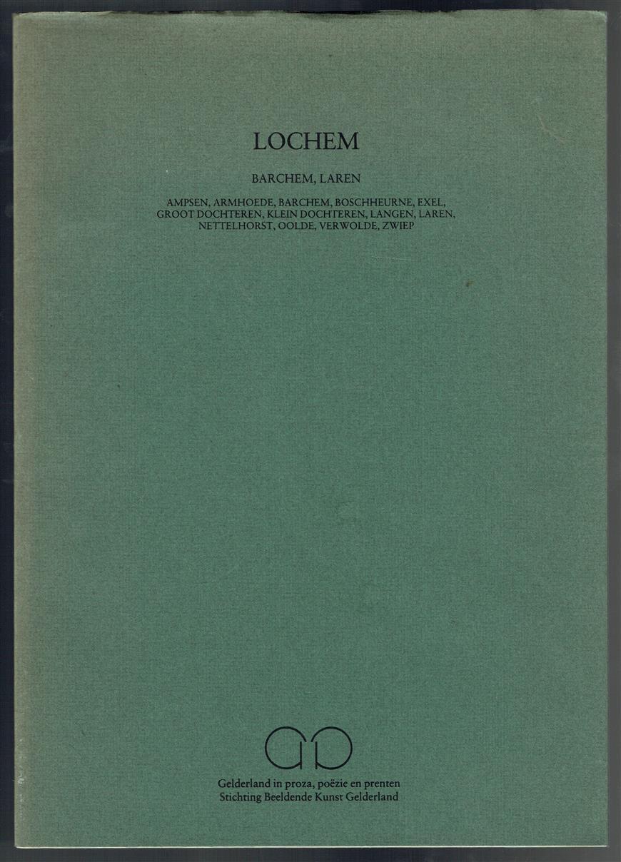 Lochem, Barchem, Laren : Ampsen, Armhoede, Barchem, Boschheurne, Exel, Groot Dochteren, Klein Dochteren, Langen, Laren, Nettelhorst, Oolde, Verwolde, Zwiep