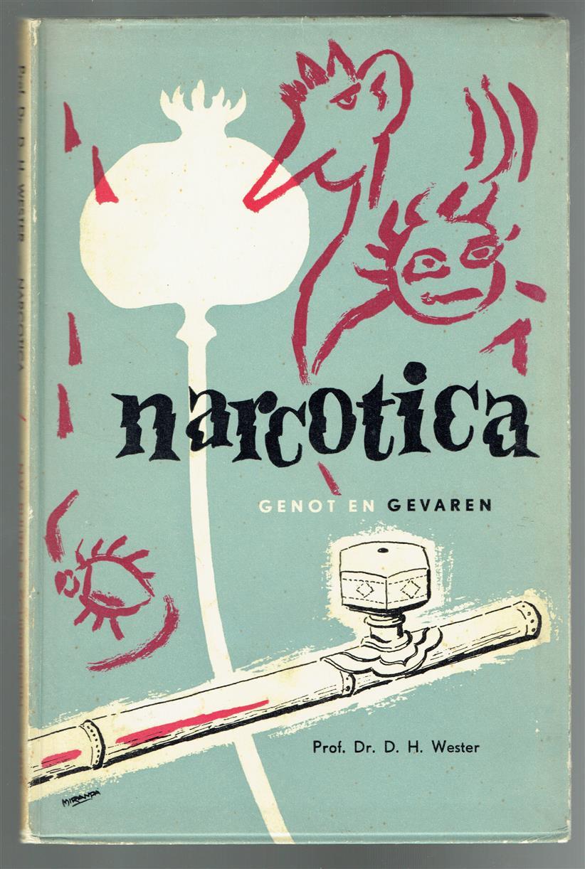 Narcotica : genot en gevaren