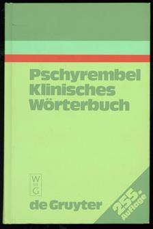Pschyrembel klinisches Wörterbuch : mit klinischen Syndromen und Nomina anatomica , Klinisches Wörterbuch