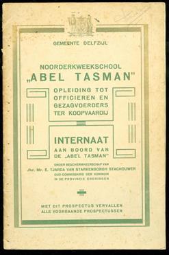 """Noorderkweekschool """"Abel Tasman"""" : opleiding tot Officieren en Gezagvoerders ter Koopvaardij : internaat aan boord van de """"Abel Tasman"""""""