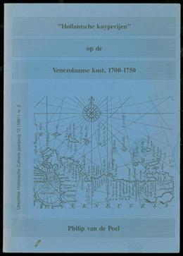"""Hollantsche kuyperijen"" op de Venezolaanse kust, 1700-1750"