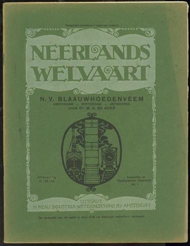 N.V. Blauwhoedenveem : Amsterdam - Rotterdam - Antwerpen