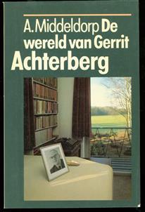 De wereld van Gerrit Achterberg
