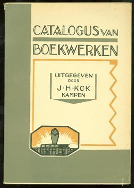 Catalogus van boekwerken uitgegeven door J. H. Kok, Kampen Geïllustreerde catalogus van boekwerken uitgegeven door de N.V. Uitgevers mij. J. H. Kok te Kampen.,