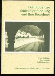 Die Bludenzer Südtiroler-Siedlung und ihre Bewohner zur Entstehung und Sozialgeschichte eines Stadtteiles