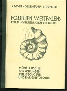 Fossilien westfalens. Teil 1. : Invertebraten der Kreide