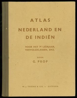 Atlas van Nederland en de Indiën : voor het 7e leerjaar, het V.G.L.O. en de eerste klassen van het U.L.O.-onderwijs