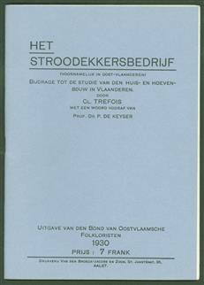 Het stroodekkersbedrijf voornamelijk in Oost-Vlaanderen : bijdrage tot de studie van den huis en hoevenbouw in Vlaanderen
