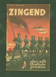 Zingend door alle Dietsche gouwen ( Bundling of songs for the National Socialist Movement. war edition )