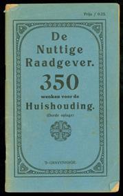 De nuttige raadgever : 350 wenken voor de huishouding.