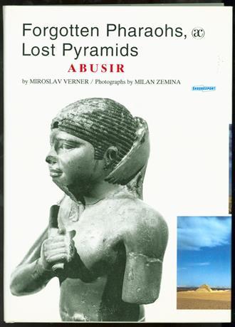 Forgotten pharaohs, lost pyramids : Abusir