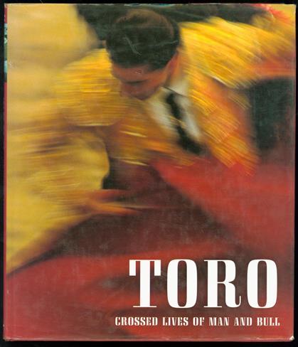 Toro : crossed lives of man and bull