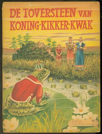De toversteen van Koning-Kikker-Kwak