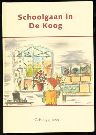 Schoolgaan in de Koog : de school van De Koog op Texel : leerkrachten en leerlingen tot 2000