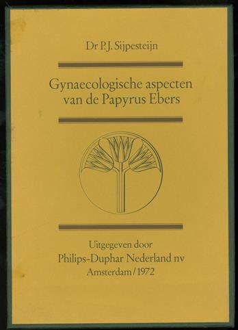 Gynaecologische aspecten van de Papyrus Ebers