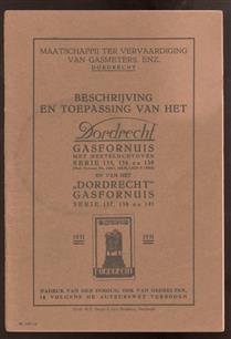 Beschrijving en toepassing van het Dordrecht gasfornuis met heeteluchtoven serie 135, 136 en 139 en van het Dordrecht Gasfornuis 137, 138 en 141