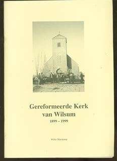 Gereformeerde Kerk van Wilsum 1899-1999