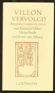 Villon vervolgd : bargoense en apocriefe verzen van François Villon