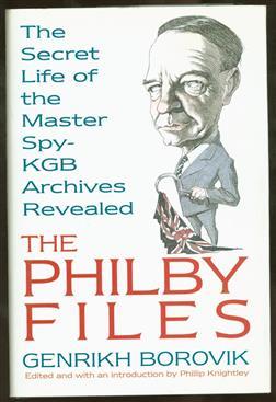 The Philby files : the secret life of master spy Kim Philby