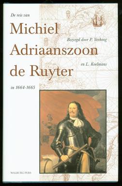 De reis van Michiel Adriaanszoon De Ruyter in 1664-1665,