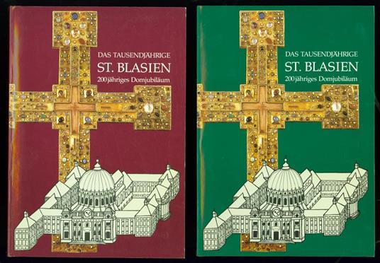 Das tausendjährige St. Blasien : 200jähriges Domjubiläum