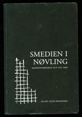 Smedien i Nøvling : Maskinfabrikken PCP 1927-2002