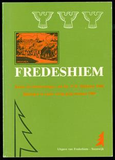 Fredeshiem : keuze uit herinneringen van Ds. T.O. Hylkema 1960 : bijdragen in kader zestig jarig bestaan 1989