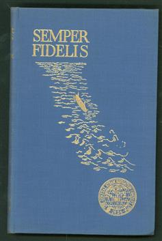 """Semper fidelis : the saga of the """"navvies"""" (1924-1948) : being an account of the services of the ships and men of the General Steam Navigation Company, Limited, in peace and war throughout the period 1924-1948 , Saga of the """"navvies."""""""