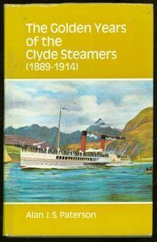 The golden years of the Clyde steamers, 1889-1914,