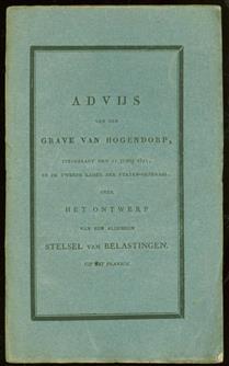 Advijs van den grave Van Hogendorp, uitgebragt den 21 junij 1821 in de Tweede Kamer der Staten-Generaal, over het ontwerp van een algemeen stelsel van belastingen
