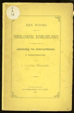 Een woord over de Nederlandsche handelsbelangen in verband met de aanbesteding van stoomvaartdiensten in Nederlandsch-Indië