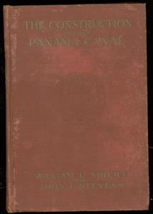 The construction of the Panama canal ( original bound edition )