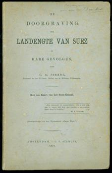 De doorgraving der landengte van Suez en hare gevolgen