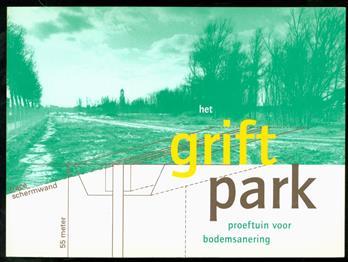 Het Griftpark : proeftuin voor bodemsanering