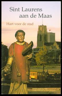 Sint Laurens aan de Maas : hart voor de stad