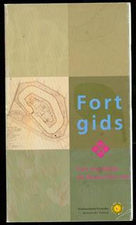 Fortgids : Fort Hoofddijk als botanische tuin