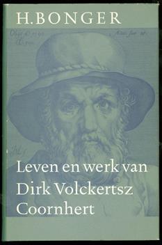 Leven en werk van Dirk Volckertsz Coornhert
