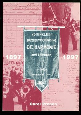 Koninklijke Harmonie Oosterbeek, 1897-1997