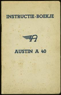 Instructie- boekje. Austin A 40 - typen Dorset, Devon Bestelwagen ( countryman )