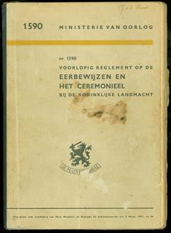 Voorlopig reglement op de eerbewijzen en het ceremonieel bij de Koninklijke Landmacht