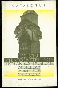 Heemschuttentoonstelling koloniaal museum Amsterdam 16 Maart - 16 Mei 1934