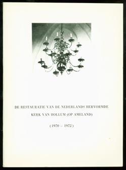 De restauratie van de Nederlandse hervormde kerk van Hollum (op Ameland), (1970-1972)