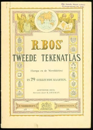 R. Bos' tweede tekenatlas : Europa en de werelddeelen : in 29 gekleurde kaarten , Tweede tekenatlas, 2e tekenatlas