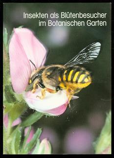 Insekten als Blütenbesucher im Botanischen Garten