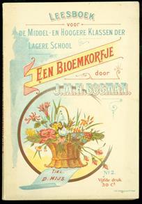 Een bloemkorfje : leesboek voor de middel- en hoogere klassen der lagere school. No. 2
