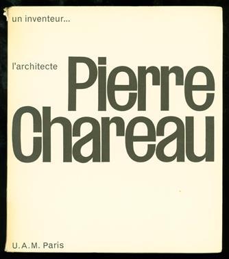 Un Inventeur... l'architecte Pierre Chareau